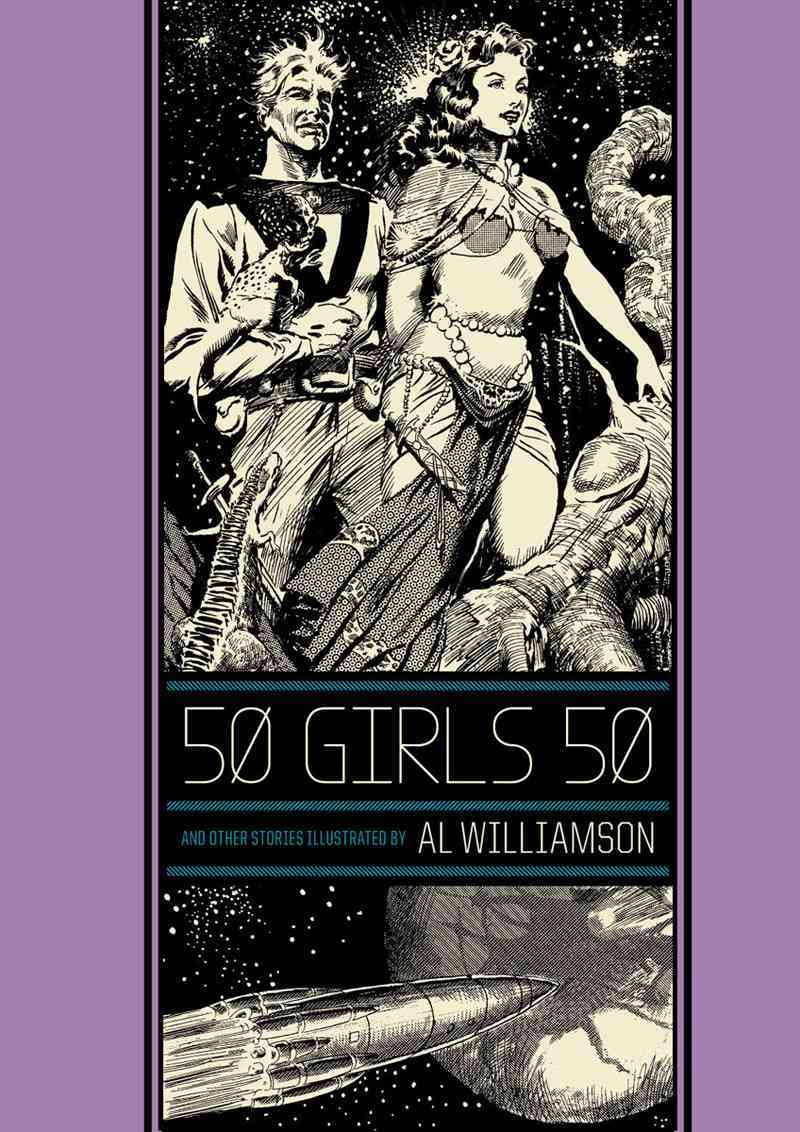 50 Girls 50 and Other Stories By Frazetta, Frank/ Williamson, Al/ Groth, Gary (EDT)
